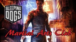 Sleeping Dogs - Martial Arts Club Gameplay (PS3/X360/PC) (HD)