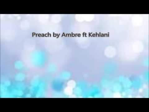 Preach by Ambre ft Kehlani (Lyrics)