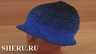 Шляпка классическая крючком Урок 38 часть 2 из 2 şapka modelleri