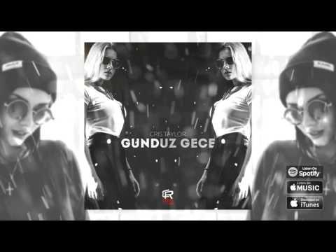 CRIS TAYLOR - Gunduz Gece