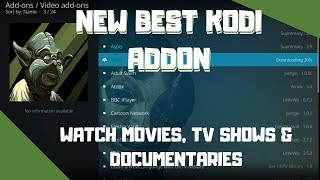 Best KODI Addon  Watch Movies, Tv shows, Documentaries & More