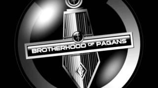 Brotherhood of Pagans - someone