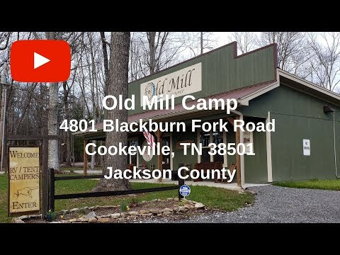 Welcome To Old Mill Camp! Cookeville, Tennessee.