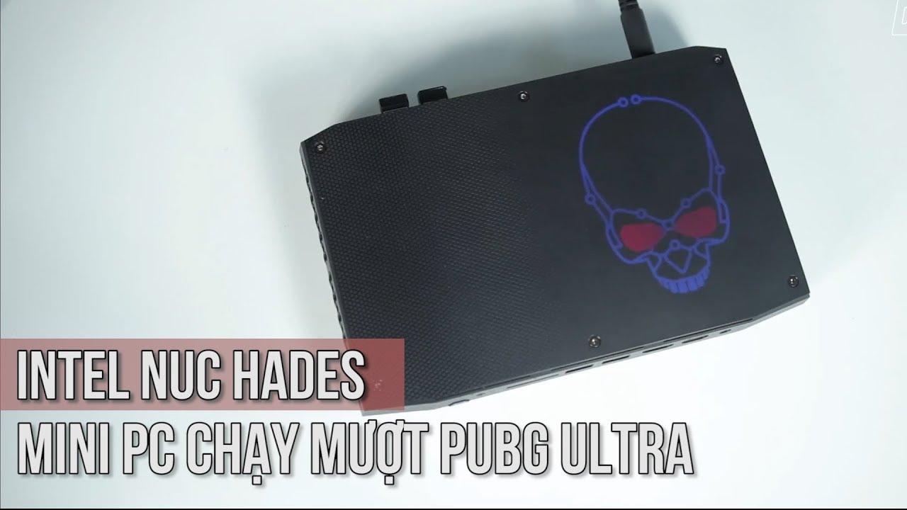 Review MINI PC INTEL NUC HADES CANYON 8i7HVK - Case máy tính