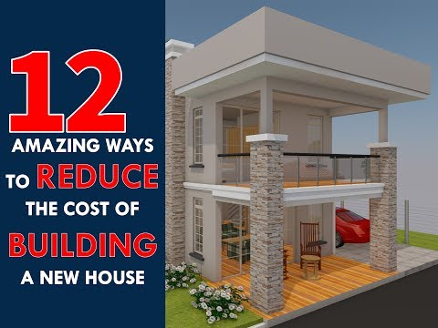 12 Most Affordable Ways to Reduce the Cost of Building a New House on a Budget