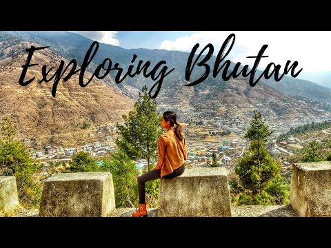 Exploring Bhutan – The Travel Vlog