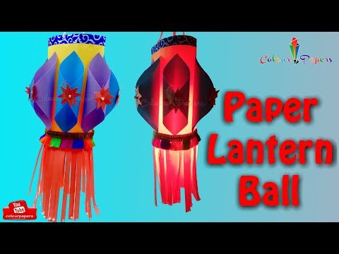 How to Make Fancy Paper Lantern Ball ( Quick And Easy) Colour Papers