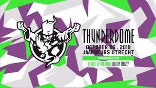 Thunderdome 2019 Heroes of Hardcore Mix by Jehuty