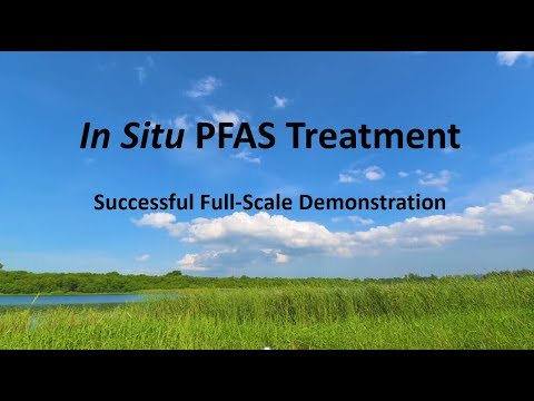 Breakthrough Treatment for PFAS: First Demonstrated In-Situ Treatment Solution for PFOA/PFOS