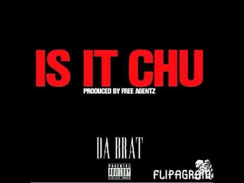 IS IT CHU -Da Brat (audio)