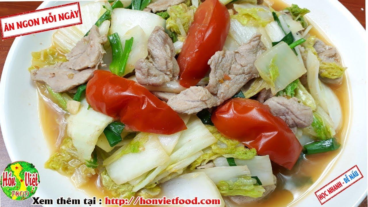 ✅ Ngọt Lịm Món Thịt Nạc Xào Cải Thảo   Hồn Việt Food