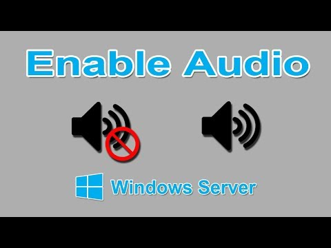 How to enable Sound in Windows Server 2012 R2 ?