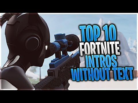 TOP 10 FORTNITE FREE INTROS WITHOUT TEXT + DOWNLOAD LINK #4