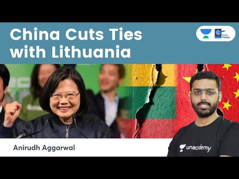 China cuts trade with Lithuania as Taiwan Row Deepens | What is One China Policy?