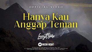 Download lagu LANGIT SORE : HANYA KAU ANGGAP TEMAN - OST. MARIPOSA