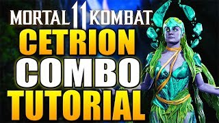 Mortal Kombat 11 Cetrion Combo Tutorial - Cetrion Krushing Blow Combo Guide Daryus P