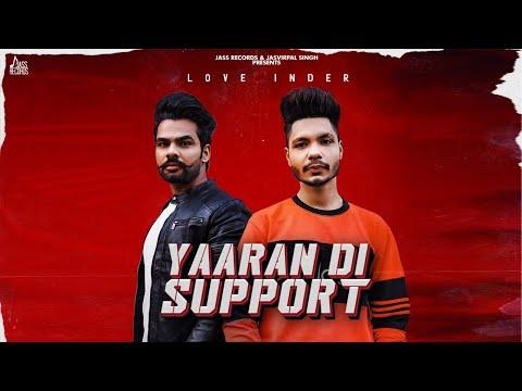Yaaran Di Support | Love Inder | New Punjabi Songs 2020 | Latest Punjabi Songs 2020 | Jass Records