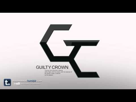 Guilty Crown - βίος / Bios (Rearranged Medley)
