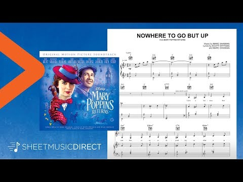 Nowhere to Go But Up Sheet Music (from Mary Poppins Returns) - Piano, Vocal & Guitar