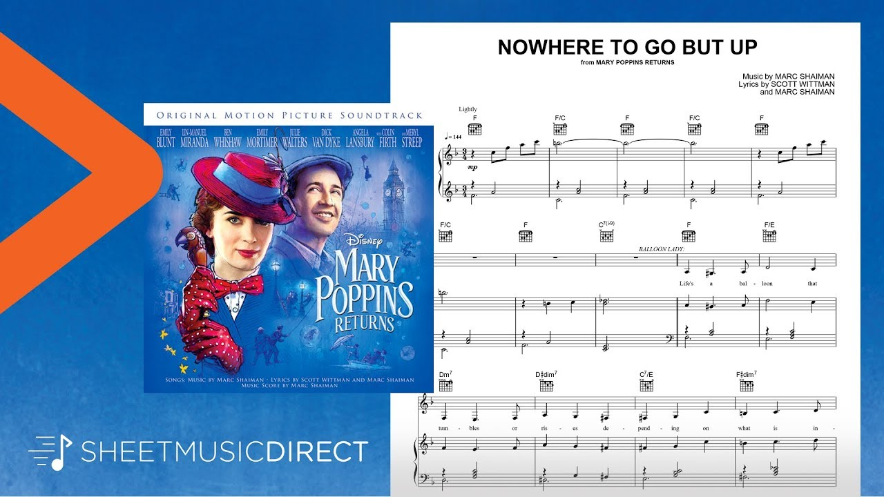 Nowhere To Go But Up Sheet Music From Mary Poppins Returns Piano Vocal Guitar Youtube