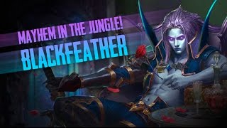 Vainglory Gameplay - Episode 240: MAYHEM IN THE JUNGLE!! Blackfeather |CP| Jungle Gameplay  [1.23]