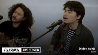 Live Session #14 | Dialog Senja - Lara