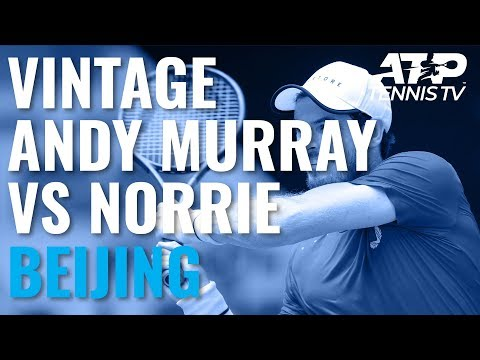 Vintage Andy Murray Shots And Rallies In Win Over Norrie | Beijing 2019