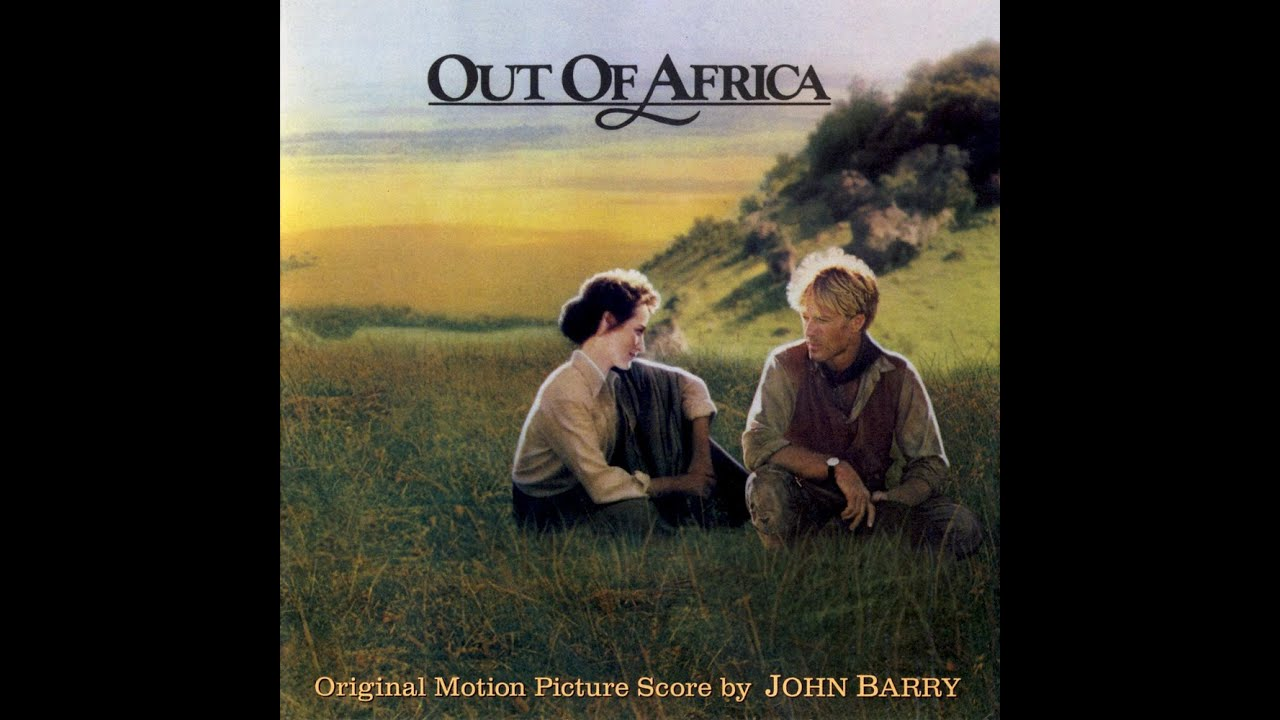 John Barry Out Of Africa 20th Anniversary Edition Suite Youtube