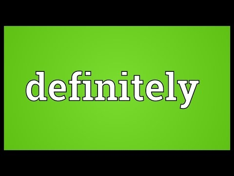 Definitely Meaning - YouTube