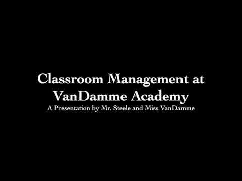 Classroom Management at VanDamme Academy