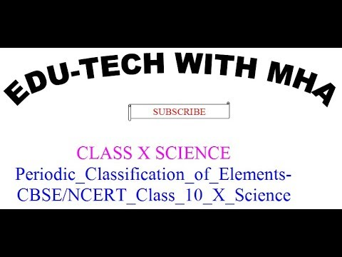 Periodic_Classification_of_Elements___CBSE/NCERT_Class_10_X_Science_(Chemistry)