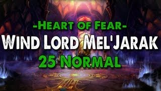 Method vs Wind Lord Mel'jarak (25 Normal)