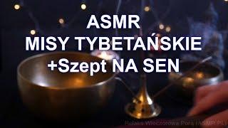 ASMR PL Misy Tybetańskie + Szept na Sen