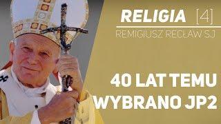 40 lat temu wybrano JP2 - o. Remigiusz Recław SJ - Religia [04]