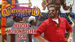 Viswasam BGM - Official Motion Poster BGM MP3 | Ajith Kumar | Nayanthara