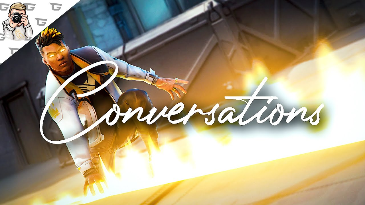 """Conversations"" - Valorant Montage"
