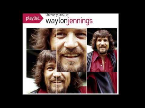 Waylon Jennings...