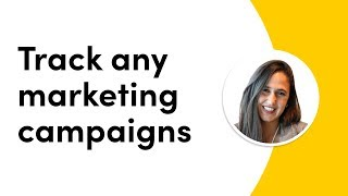 Track any marketing campaigns