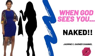 When God Sees You Naked!