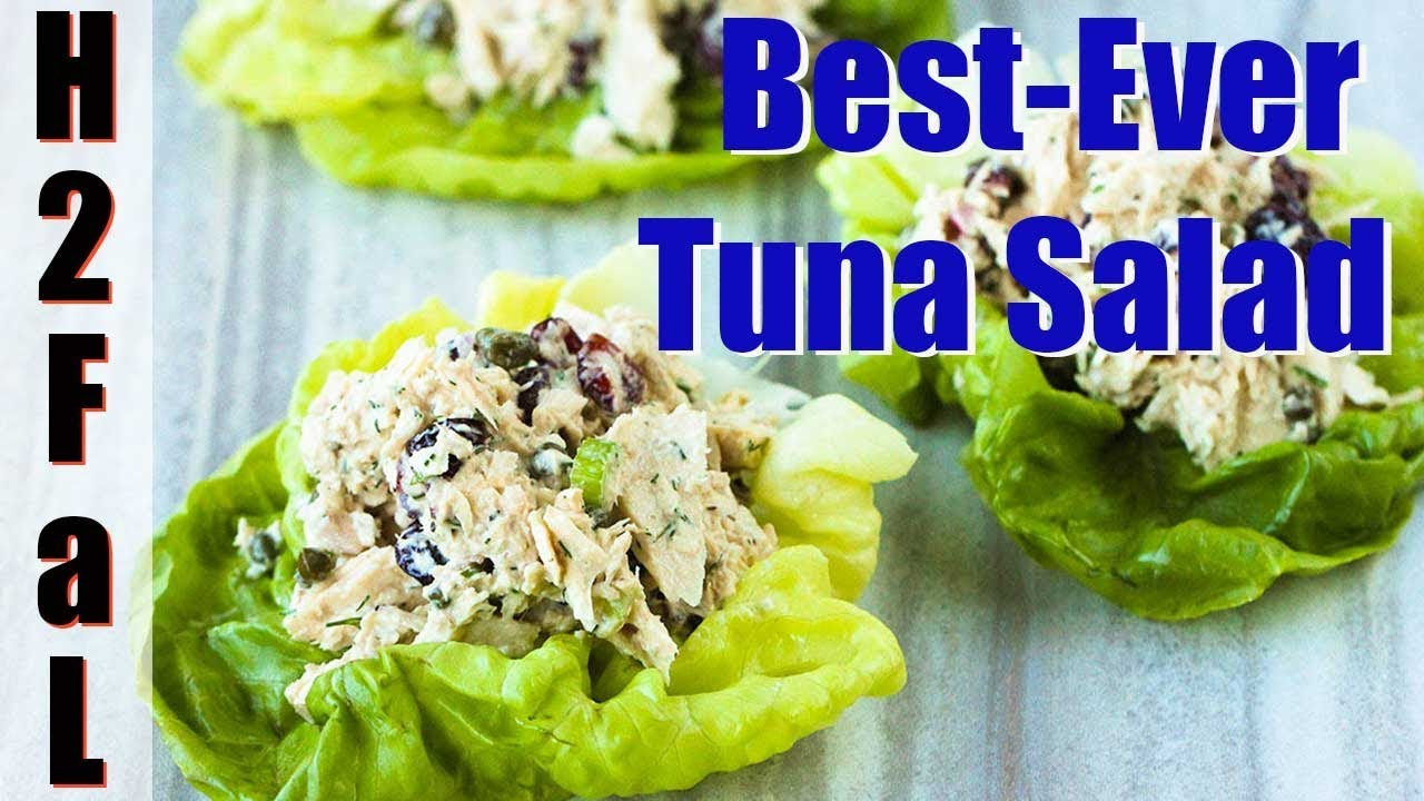 Comfort Food How To Make The Best Ever Tuna Salad How To Feed A Loon