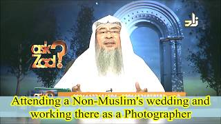 Attending a non muslim wedding and working as a photographer - Assim al hakeem