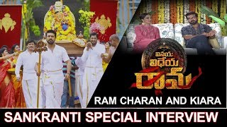 Vinaya Vidheya Rama Sankranthi Special Interview | Ramcharan | Kiara Advani