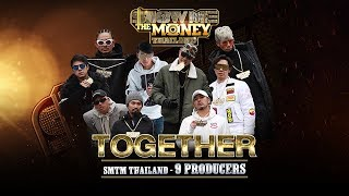 SMTM Thailand (9producers) - TOGETHER 【Official MV】