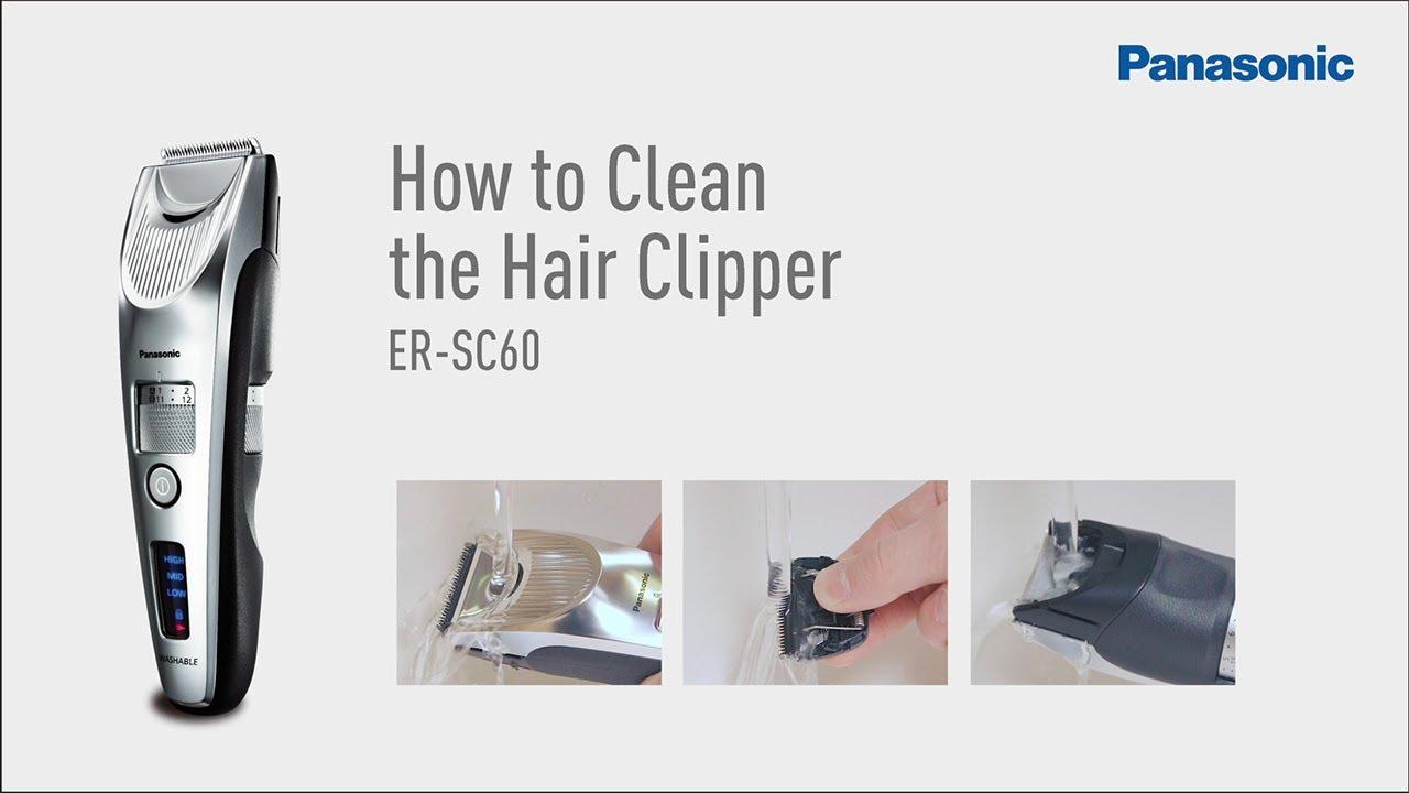 a1c039cc1b6 How to Clean and Maintenance ER-SC60  Panasonic Premium Hair Cutter ...