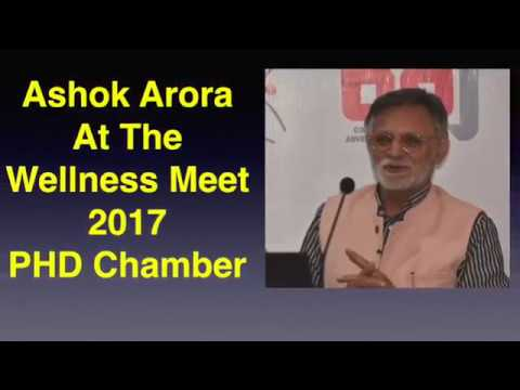Ashok Arora   The Wellness Meet 2017