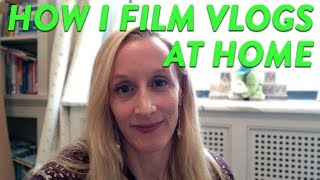 How I Film Vlogs At Home! | CloudMom