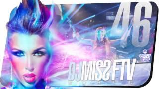 Dj Miss FTV World #46