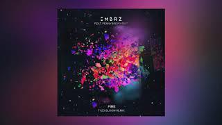 EMBRZ - Fire feat. pennybirdrabbit (Tyzo Bloom Remix) [Cover Art] [Ultra Music]