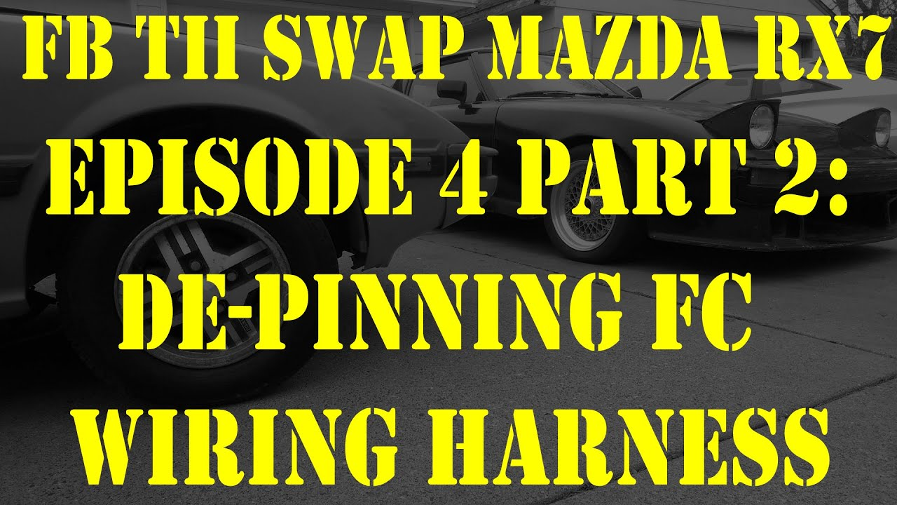 Mazda Rx7 Wiring Harness Free Download Rx 7 Engine Diagram De Pinning Fc Episode 4 Part 2 Fb Tii Swap