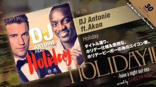 "Manhattan Records presents ""Holiday!! -have a night out mix- mixed by DJ Roc The Masaki"